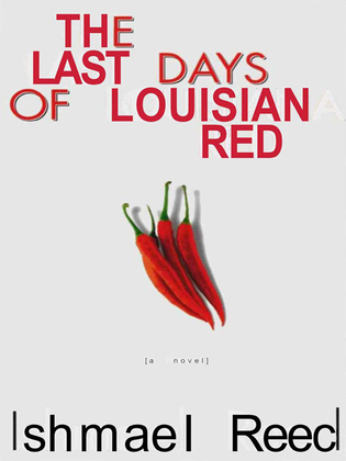 The Last Days of Louisiana Red: A Novel