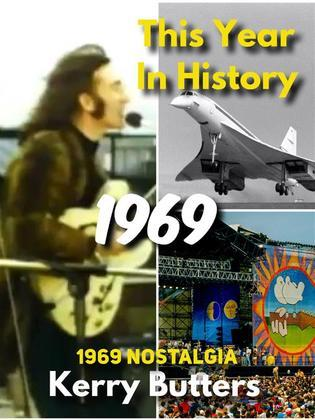 This Year in History 1969.
