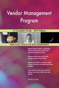 Vendor Management Program A Complete Guide - 2019 Edition
