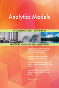 Analytics Models A Complete Guide - 2019 Edition