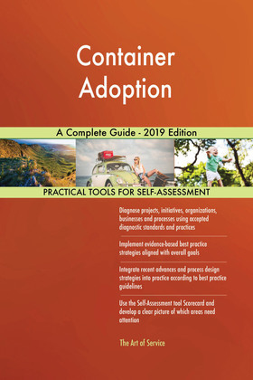 Container Adoption A Complete Guide - 2019 Edition