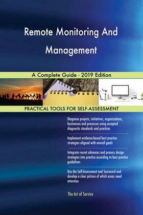 Remote Monitoring And Management A Complete Guide - 2019 Edition