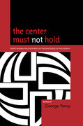 The Center Must Not Hold: White Women Philosophers on the Whiteness of Philosophy