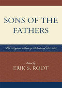 Sons of the Fathers: The Virginia Slavery Debates of 1831-1832