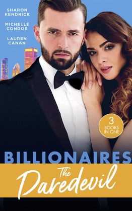 Billionaires: The Daredevil: Claimed for Makarov's Baby / Defying the Billionaire's Command / Redeeming the Billionaire SEAL (Mills & Boon M&B)