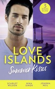 Love Islands: Summer Kisses: The Doctor She Left Behind / Miss Prim and the Maverick Millionaire / Her Holiday Miracle (Mills & Boon M&B) (Love Islands, Book 4)