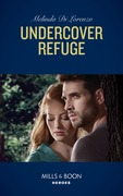 Undercover Refuge (Mills & Boon Heroes) (Undercover Justice, Book 4)