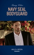 Navy Seal Bodyguard (Mills & Boon Heroes) (Aegis Security, Book 2)