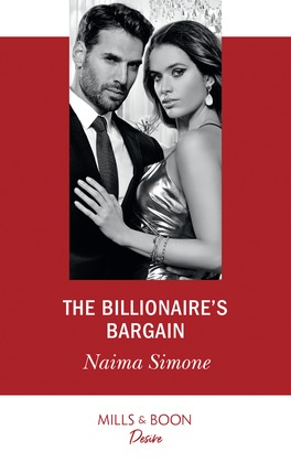 The Billionaire's Bargain (Mills & Boon Desire) (Blackout Billionaires, Book 1)