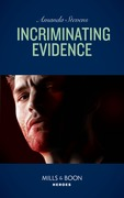 Incriminating Evidence (Mills & Boon Heroes) (Twilight's Children, Book 2)
