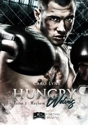 Hungry Wolves, tome 2 : Mayhem