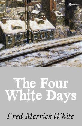 The Four White Days