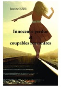 Innocence perdue et coupables rencontres