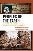 Peoples of the Earth: Ethnonationalism, Democracy, and the Indigenous Challenge in 'Latin' America
