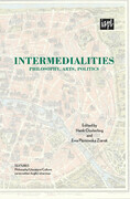 Intermedialities: Philosophy, Arts, Politics