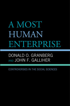 A Most Human Enterprise: Controversies in the Social Sciences