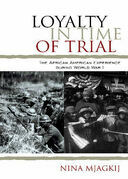 Loyalty in Time of Trial: The African American Experience During World War I