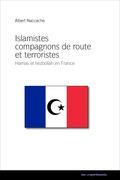 Islamistes compagnons de route et terroristes