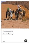 Enlevée au Mali