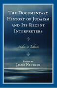The Documentary History of Judaism and Its Recent Interpreters