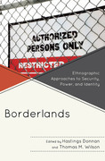 Borderlands: Ethnographic Approaches to Security, Power, and Identity