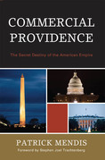 Commercial Providence: The Secret Destiny of the American Empire