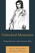 Unlocked Memories: Young Russians under German Rule