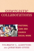 Synergistic Collaborations: Pastoral Care and Church Social Work