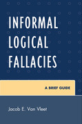 Informal Logical Fallacies: A Brief Guide