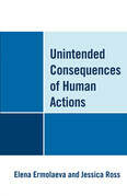Unintended Consequences of Human Actions