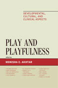 Play and Playfulness: Developmental, Cultural, and Clinical Aspects