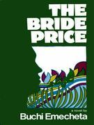 The Bride Price: A Novel