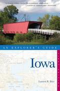 Explorer's Guide Iowa (Explorer's Complete)
