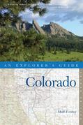 Explorer's Guide Colorado (Second Edition)  (Explorer's Complete)