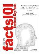 e-Study Guide for: Functional Anatomy for Sport and Exercise: Quick Reference by Clare Milner, ISBN 9780415432979