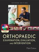 Orthopaedic Examination, Evaluation, and Intervention: Second Edition: Second Edition