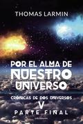 Por el alma de nuestro Universo