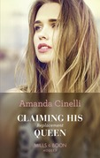 Claiming His Replacement Queen (Mills & Boon Modern) (Monteverre Marriages, Book 2)