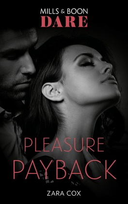 Pleasure Payback (Mills & Boon Dare) (The Mortimers: Wealthy & Wicked)
