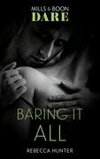 Baring It All (Mills & Boon Dare) (Blackmore, Inc.)