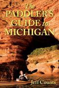 The Paddler's Guide to Michigan