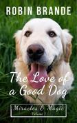 The Love of a Good Dog