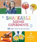 Snackable Science Experiments