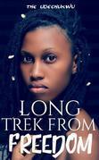 Long Trek From Freedom