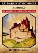 Le mystère du château de Morron