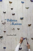 The Politics of Knives