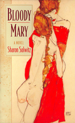 Bloody Mary: A Novel