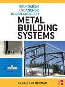 Foundation and Anchor Design Guide for Metal Building Systems