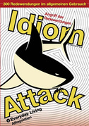 Idiom Attack Vol. 1: Everyday Living (German Edition)