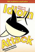 Idiom Attack Vol. 2: Doing Business (Spanish edition)